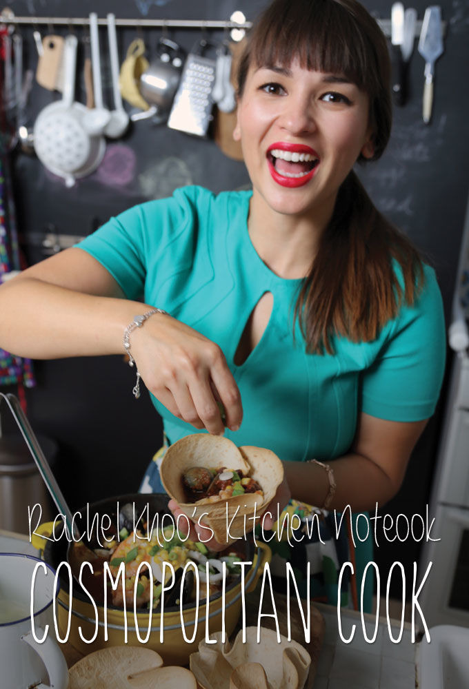 Show Rachel Khoo's Kitchen Notebook: Cosmopolitan Cook