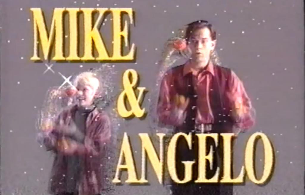 Show Mike and Angelo