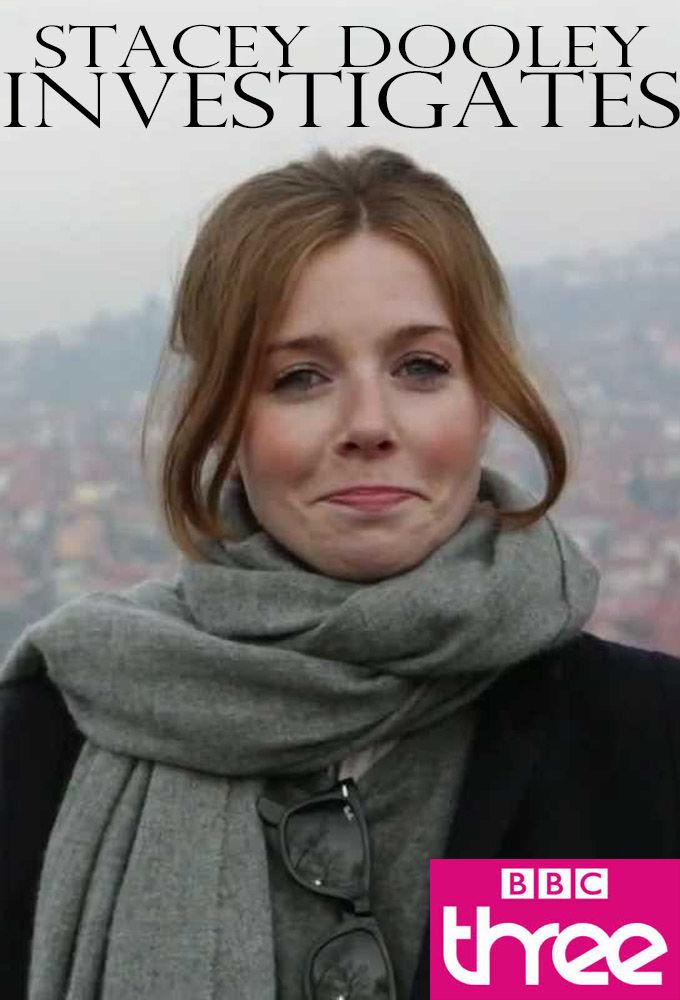 Сериал Stacey Dooley Investigates