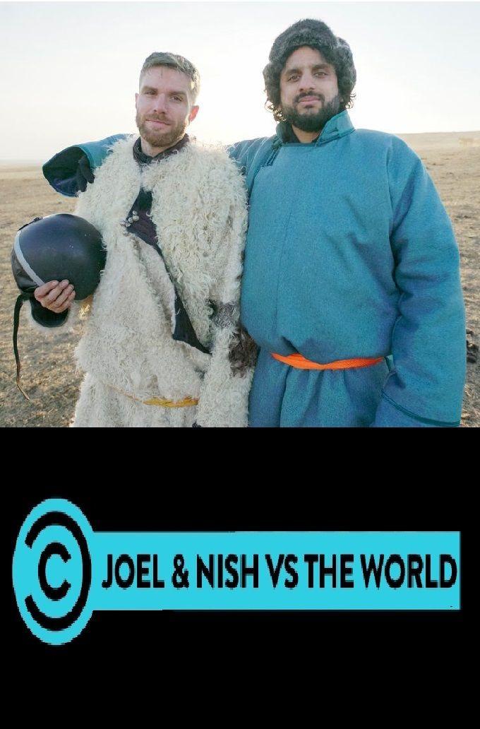Show Joel & Nish vs the World