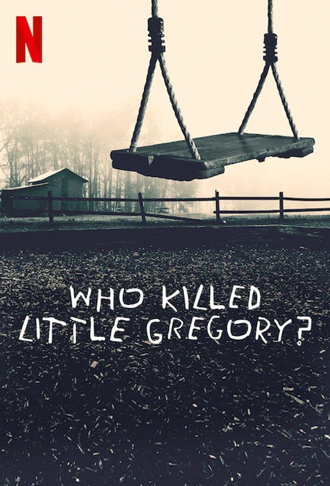 Сериал Кто убил маленького Грегори?