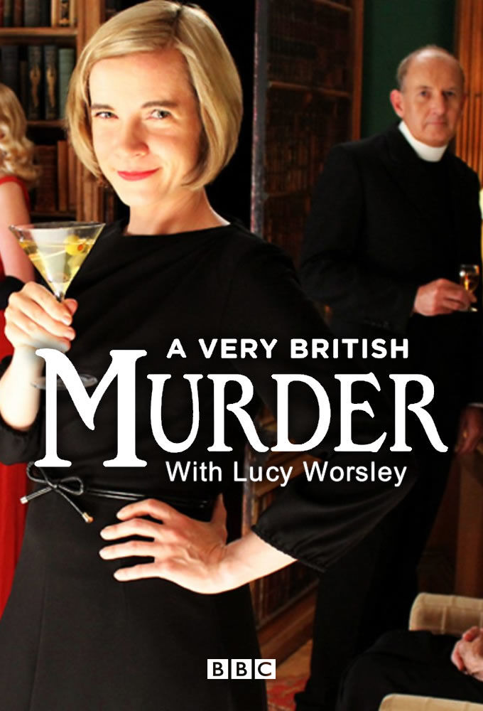 Show A Very British Murder with Lucy Worsley