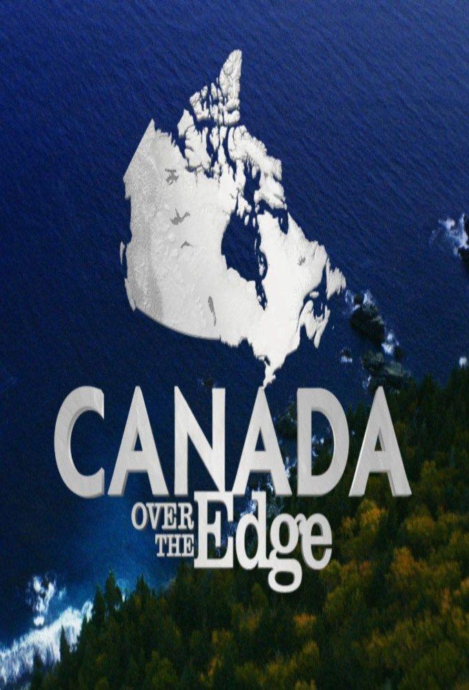 Show Canada Over the Edge