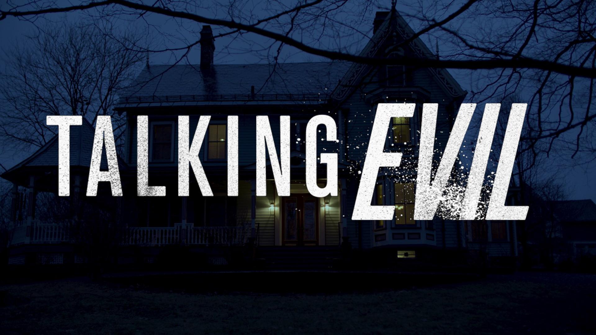 Show Talking Evil
