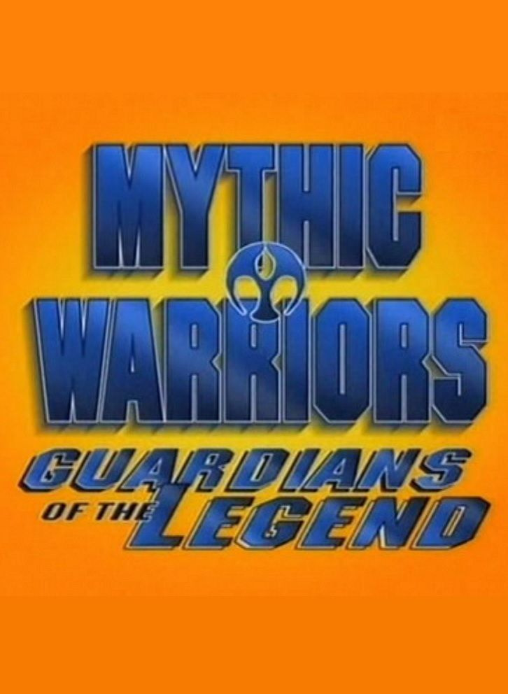Show Mythic Warriors: Guardians of the Legend