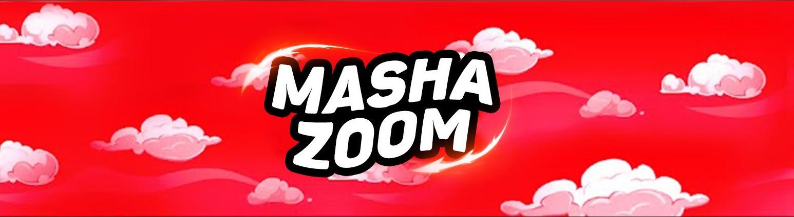 Show Masha Zoom