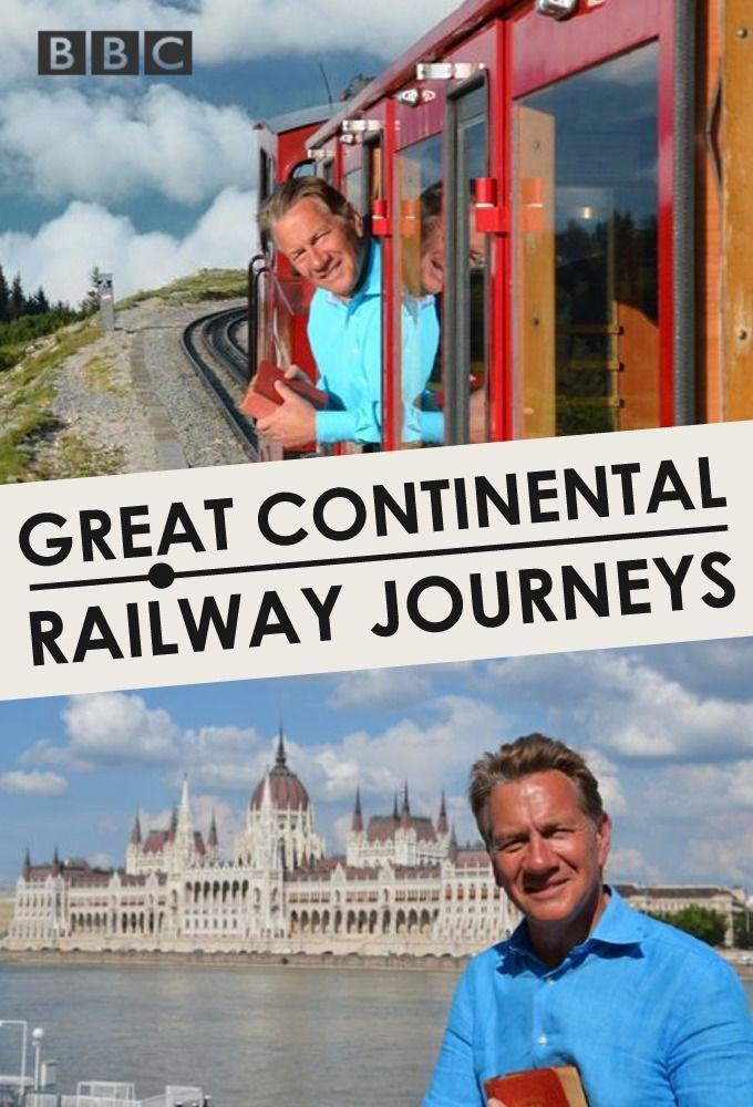 Show Great Continental Railway Journeys