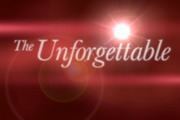 Show The Unforgettable...