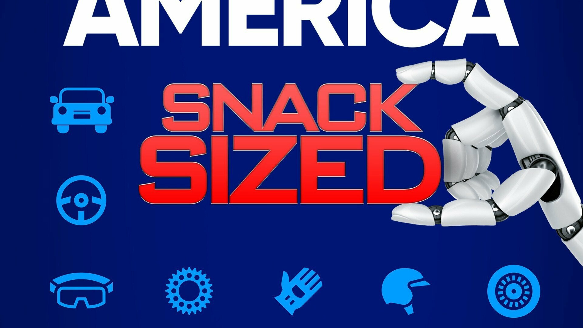 Сериал The Machines That Built America: Snack Sized