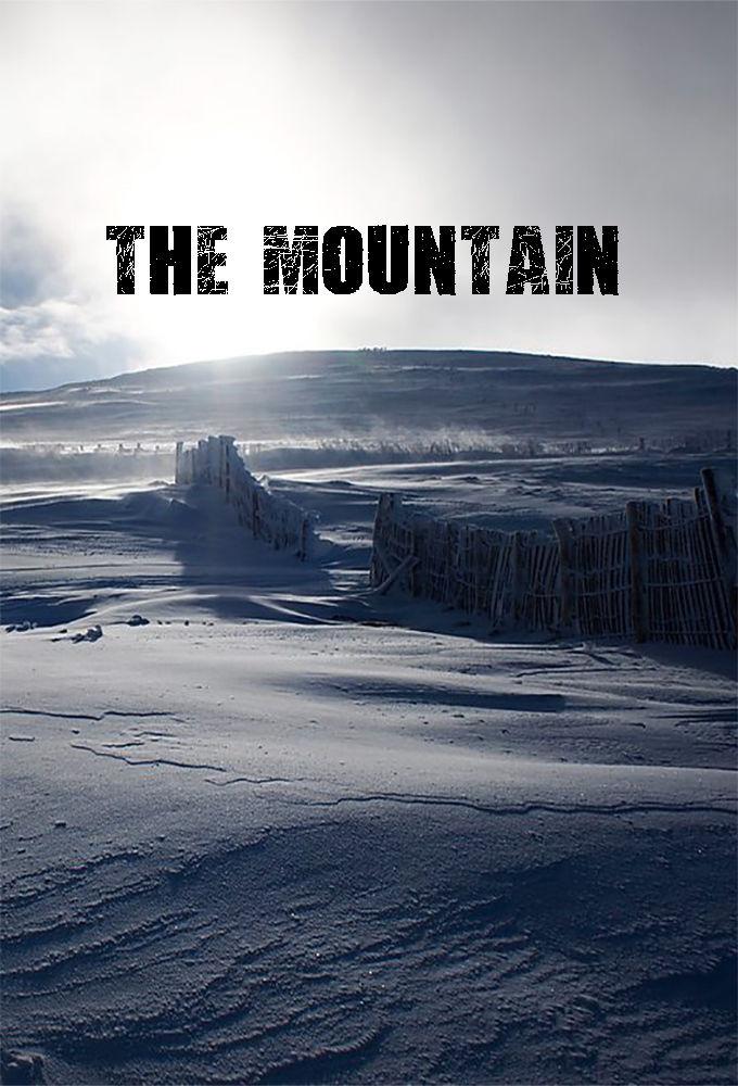 Сериал The Mountain