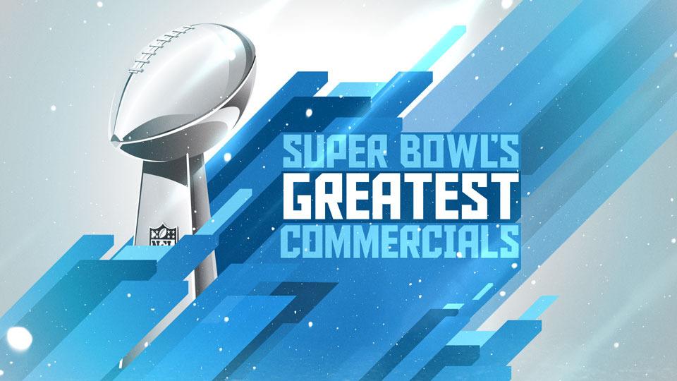 Show Super Bowl's Greatest Commercials