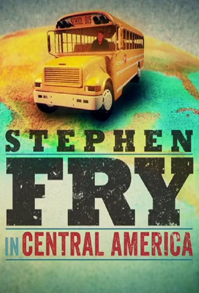 Сериал Stephen Fry in Central America