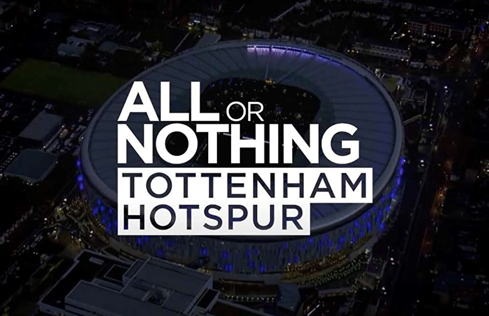 Show All or Nothing: Tottenham Hotspur