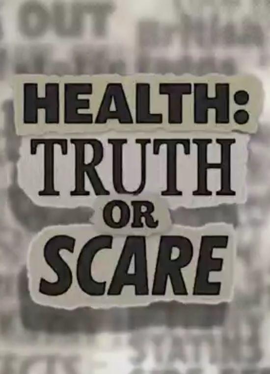 Сериал Health: Truth or Scare