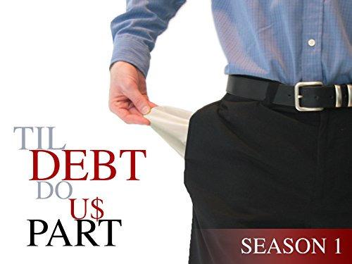 Show Til Debt Do Us Part