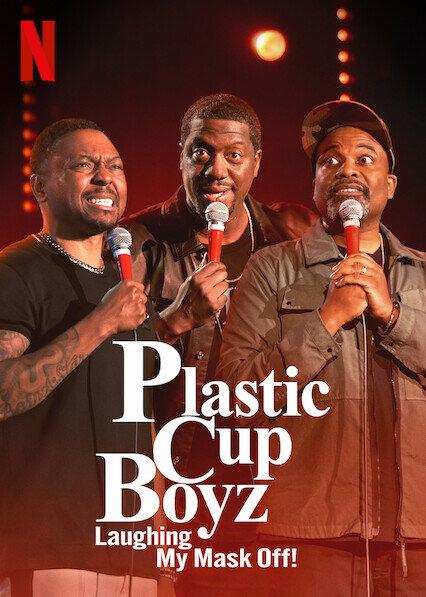 Сериал Plastic Cup Boyz: Laughing My Mask Off!