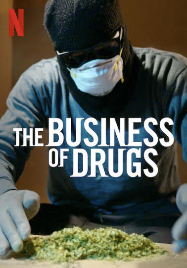 Show The Business of Drugs