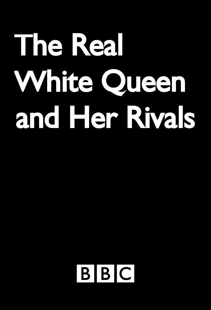 Сериал Белая королева и ее соперницы