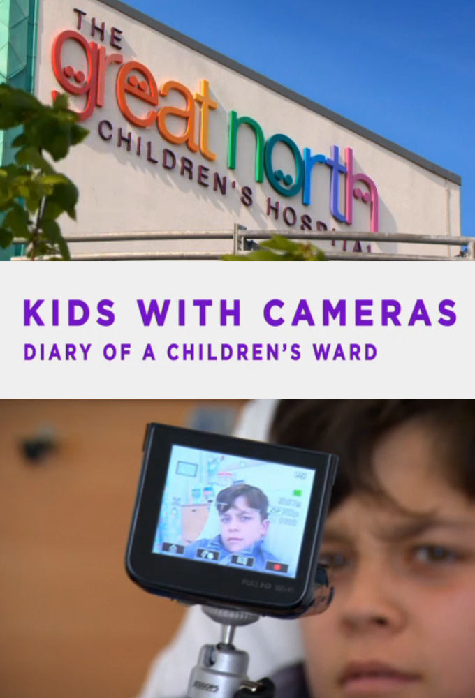 Сериал Kids with Cameras: Diary of a Children's Ward