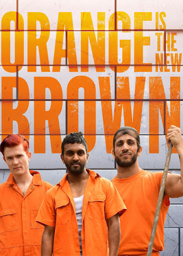 Show Orange is the New Brown