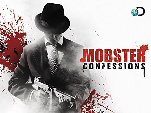 Show Mobster Confessions