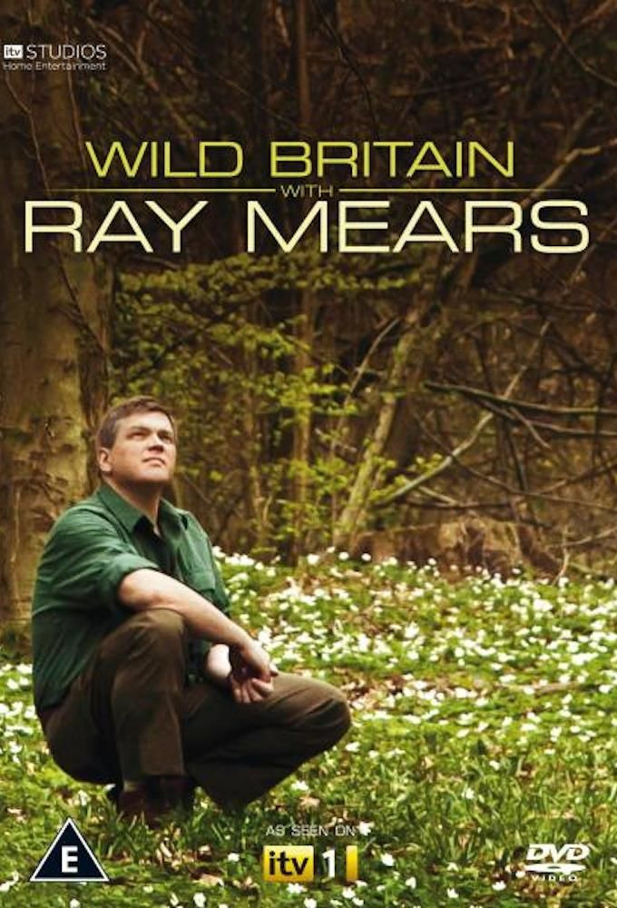 Show Wild Britain with Ray Mears