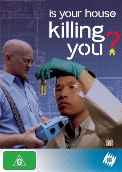 Show Is Your House Killing You?