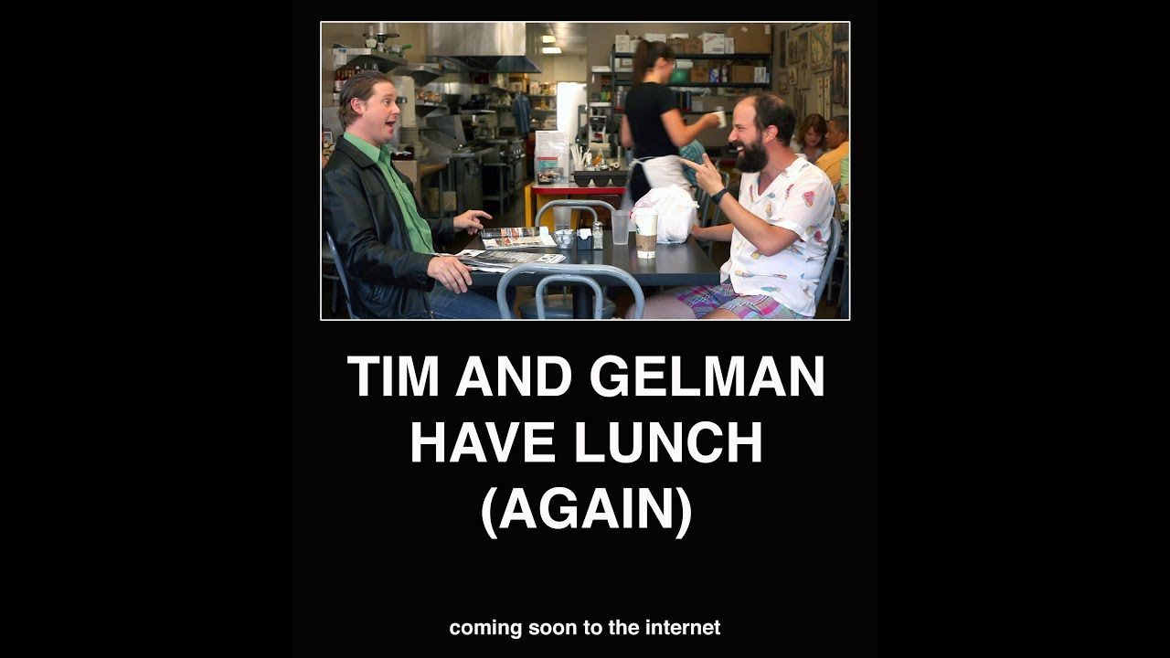 Сериал Tim and Gelman Have Lunch (Again)
