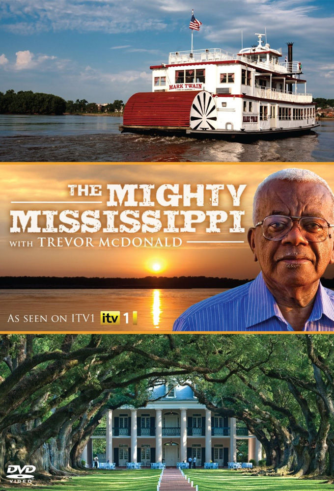 Сериал The Mighty Mississippi with Sir Trevor McDonald