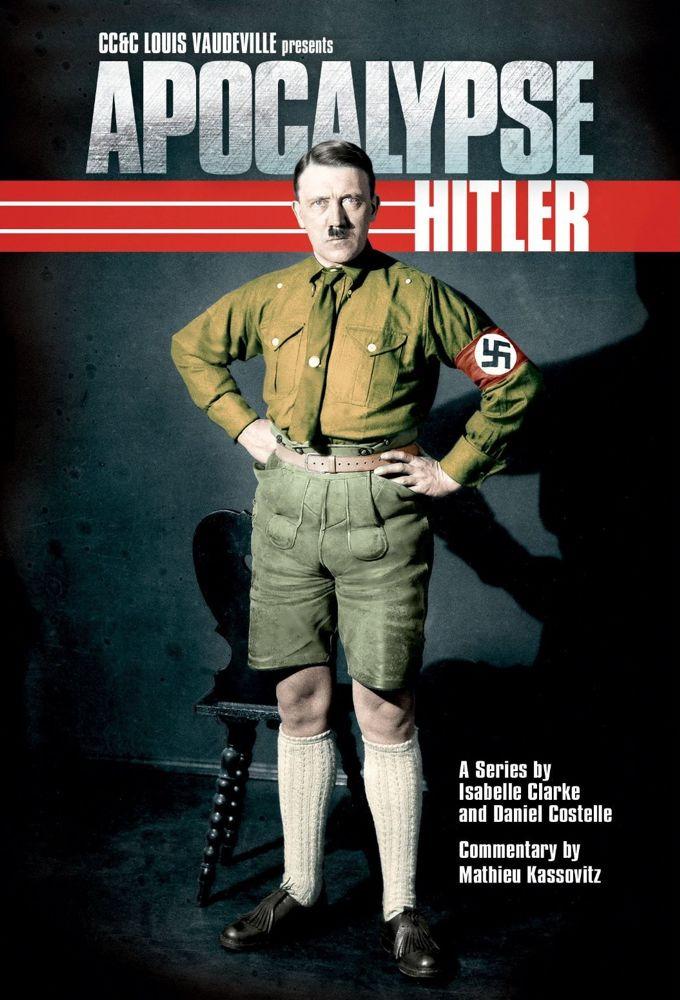 Show Apocalypse: The Rise of Hitler
