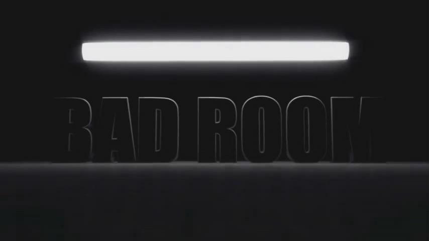 Show BAD ROOM
