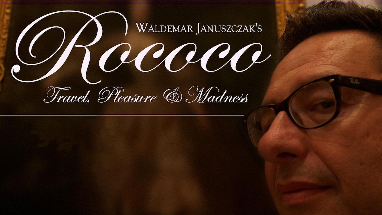 Show Rococo: Travel, Pleasure, Madness