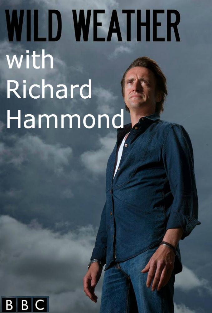 Show Wild Weather with Richard Hammond
