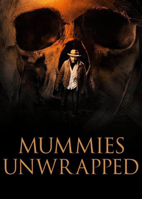 Show Mummies Unwrapped