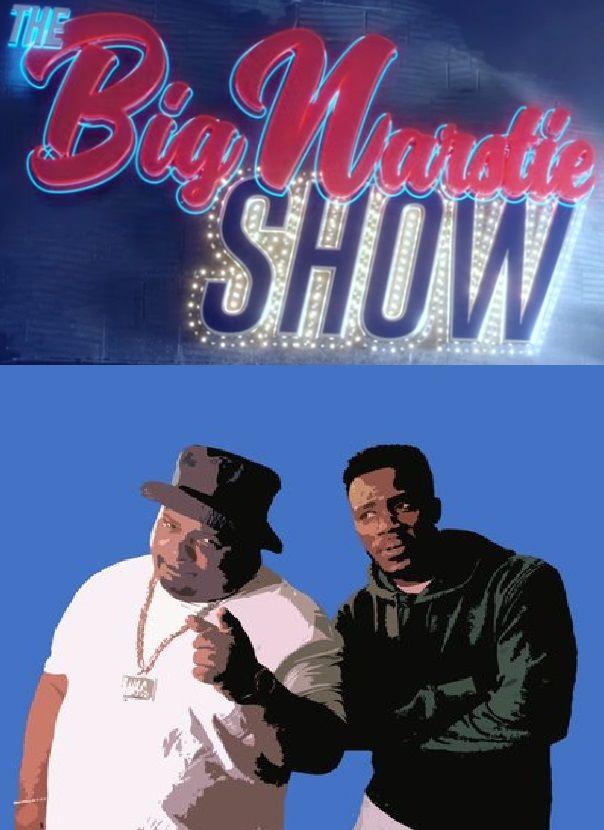 Show The Big Narstie Show