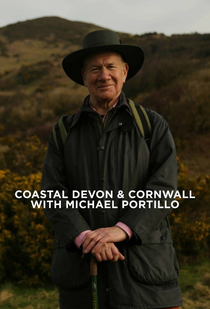 Сериал Coastal Devon & Cornwall with Michael Portillo