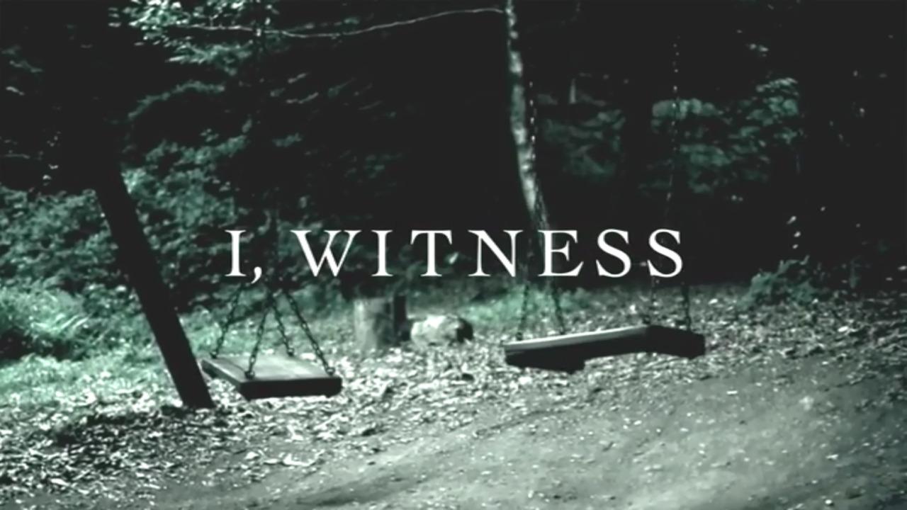 Show I, Witness