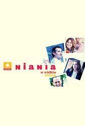 Show Niania w wielkim mieście