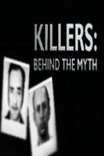 Show Killers: Behind the Myth