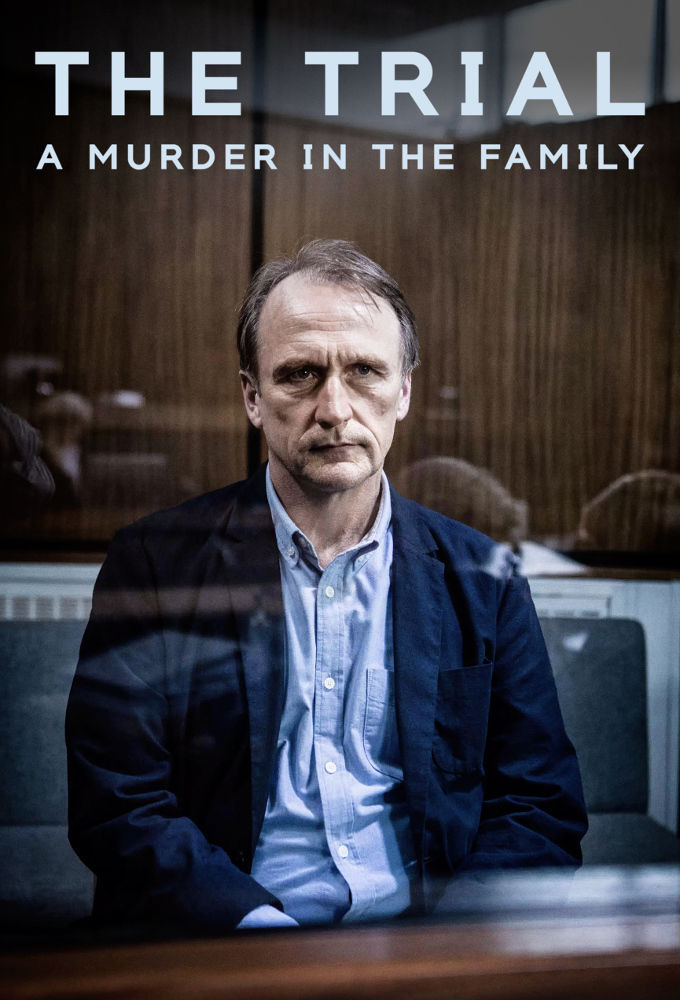 Show The Trial: A Murder in the Family