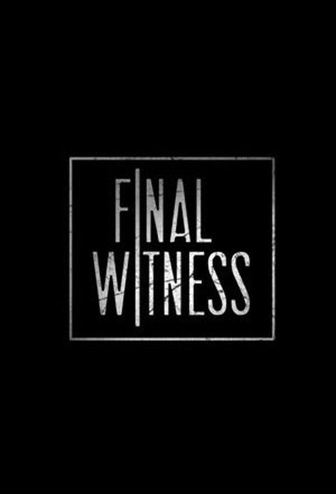 Show Final Witness