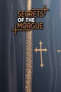 Show Secrets of the Morgue
