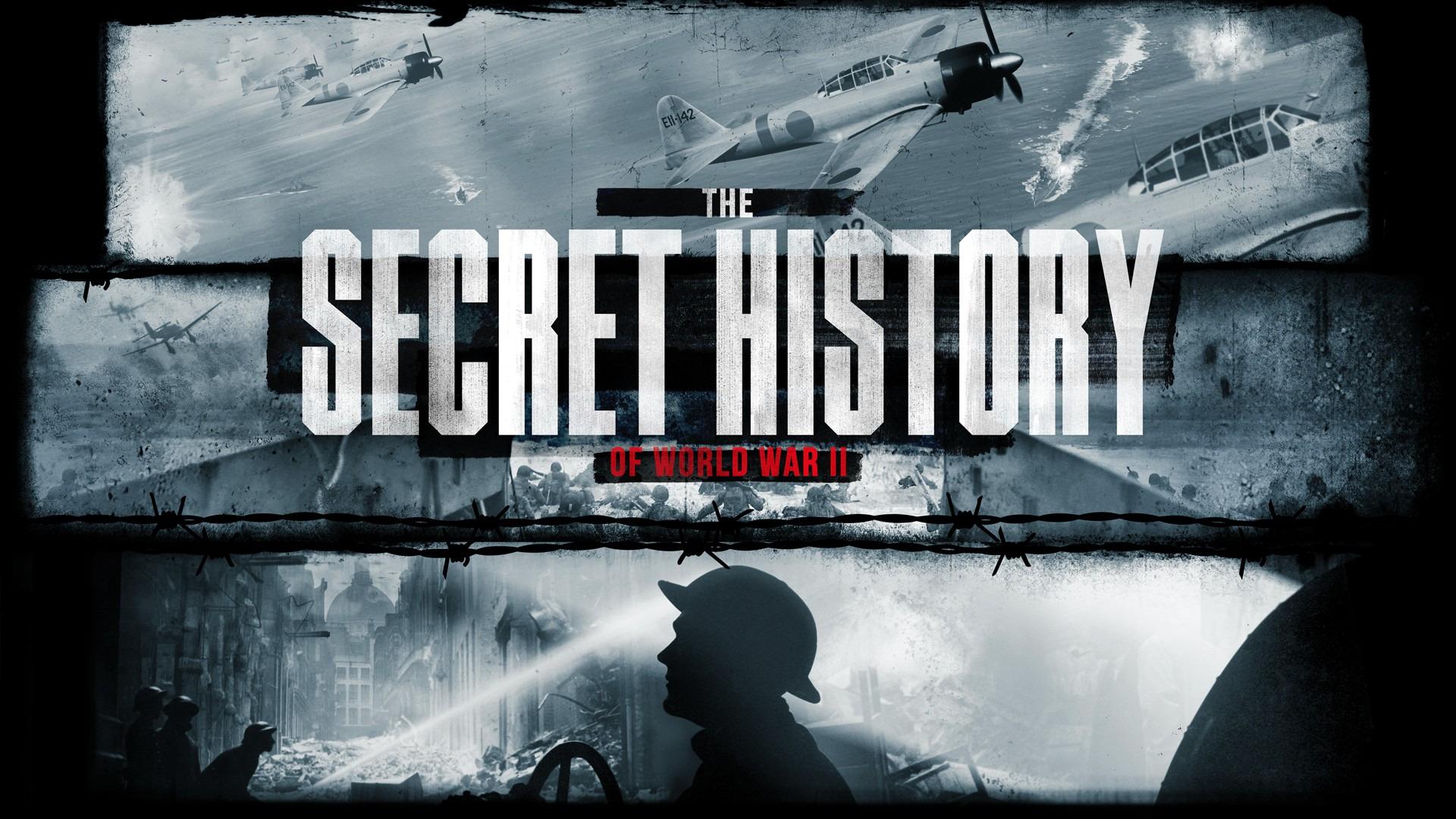 Сериал The Secret History of World War II