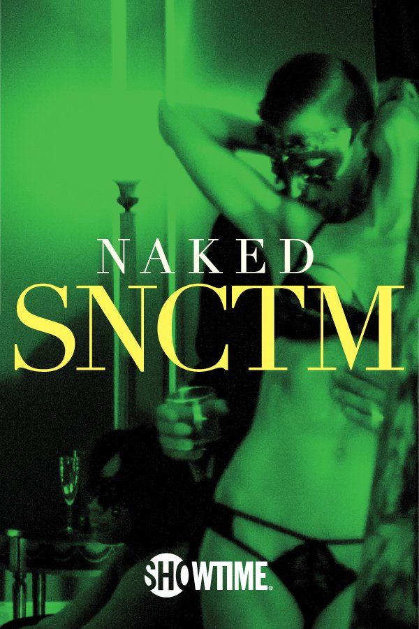 Сериал Naked SNCTM