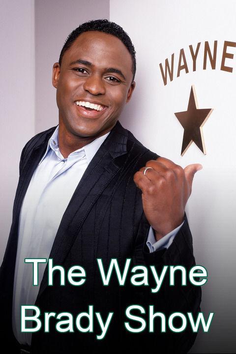 Show The Wayne Brady Show