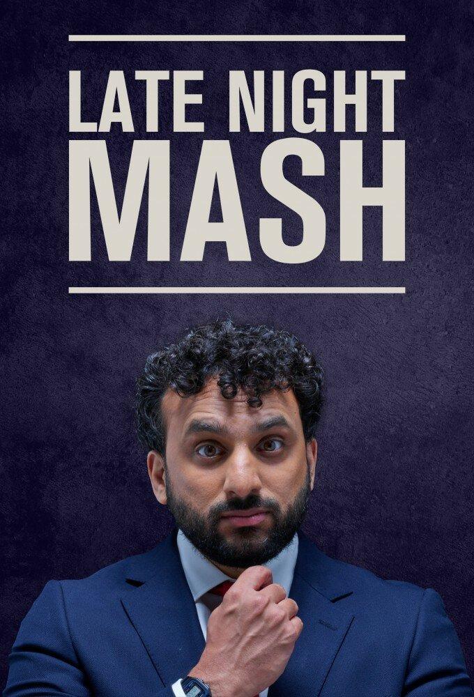 Сериал Late Night Mash