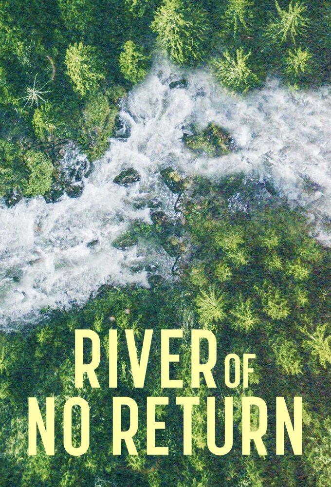 Show River of No Return