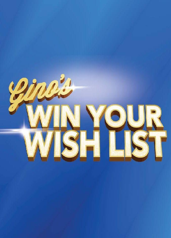 Сериал Gino's Win Your Wish List