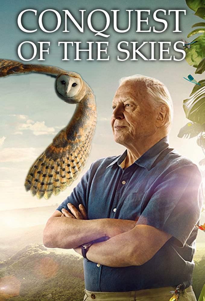 Show David Attenborough's Conquest of the Skies