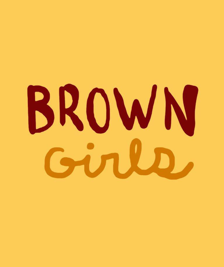 Show Brown Girls